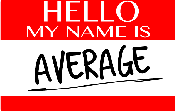 Hello, My Name is Average