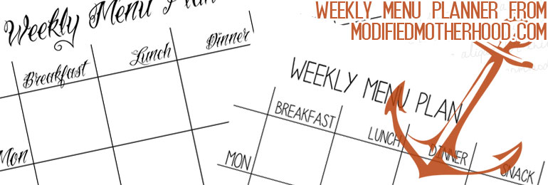 Half Page Blank Weekly Menu Plan – New Files available to download free from ModifiedMotherhood.com
