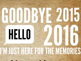 Goodbye 2015 Hello 2016 I'm just here for the memories. modifiedmotherhood.com