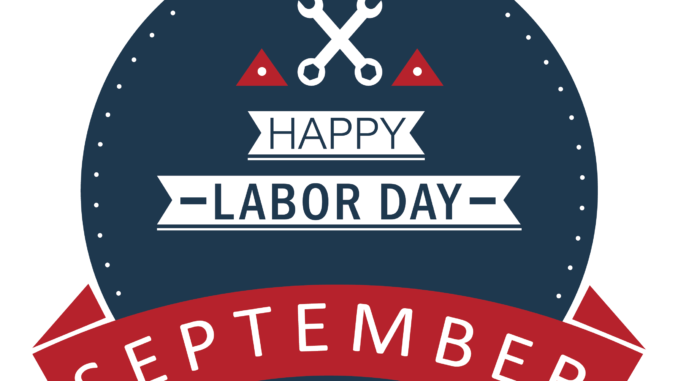 September, Happy Labor Day