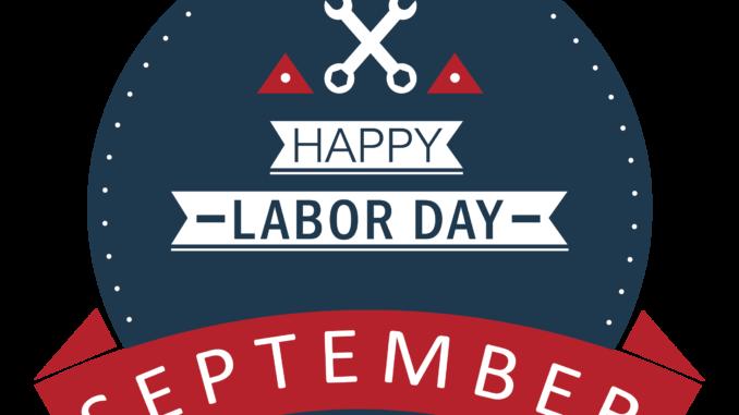 September, Happy Labor Day