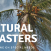 Natural Disasters – Ruminating on Special Needs