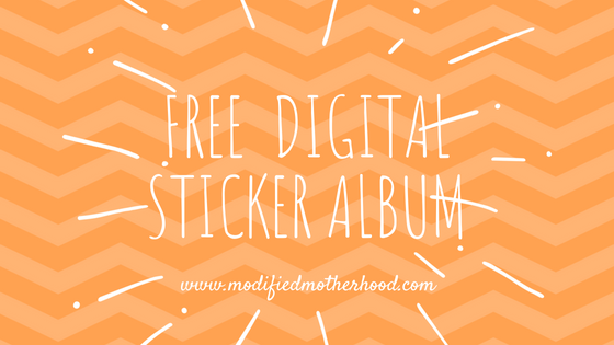 Free digital sticker album from modifiedmotherhood.com